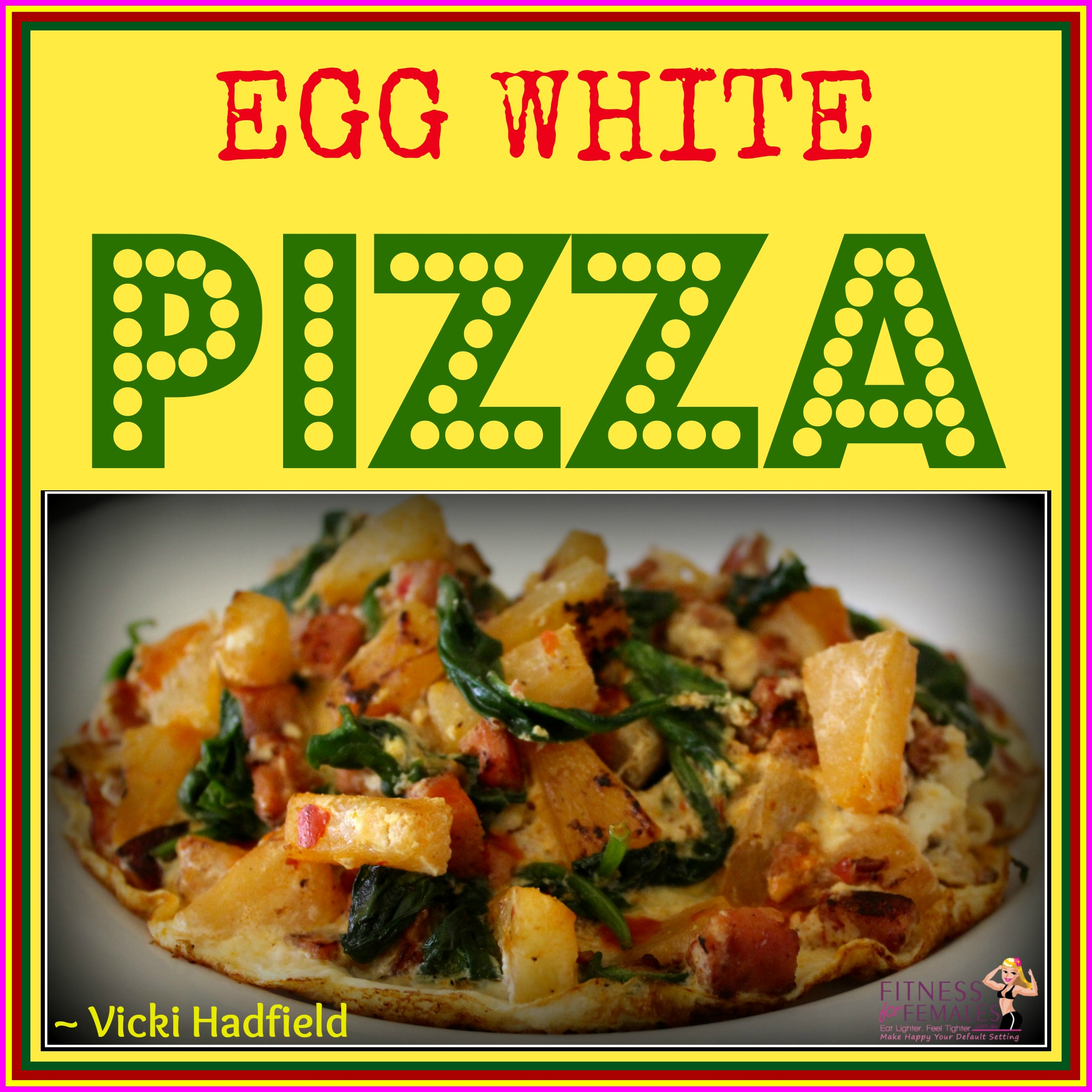 Egg White Pizza