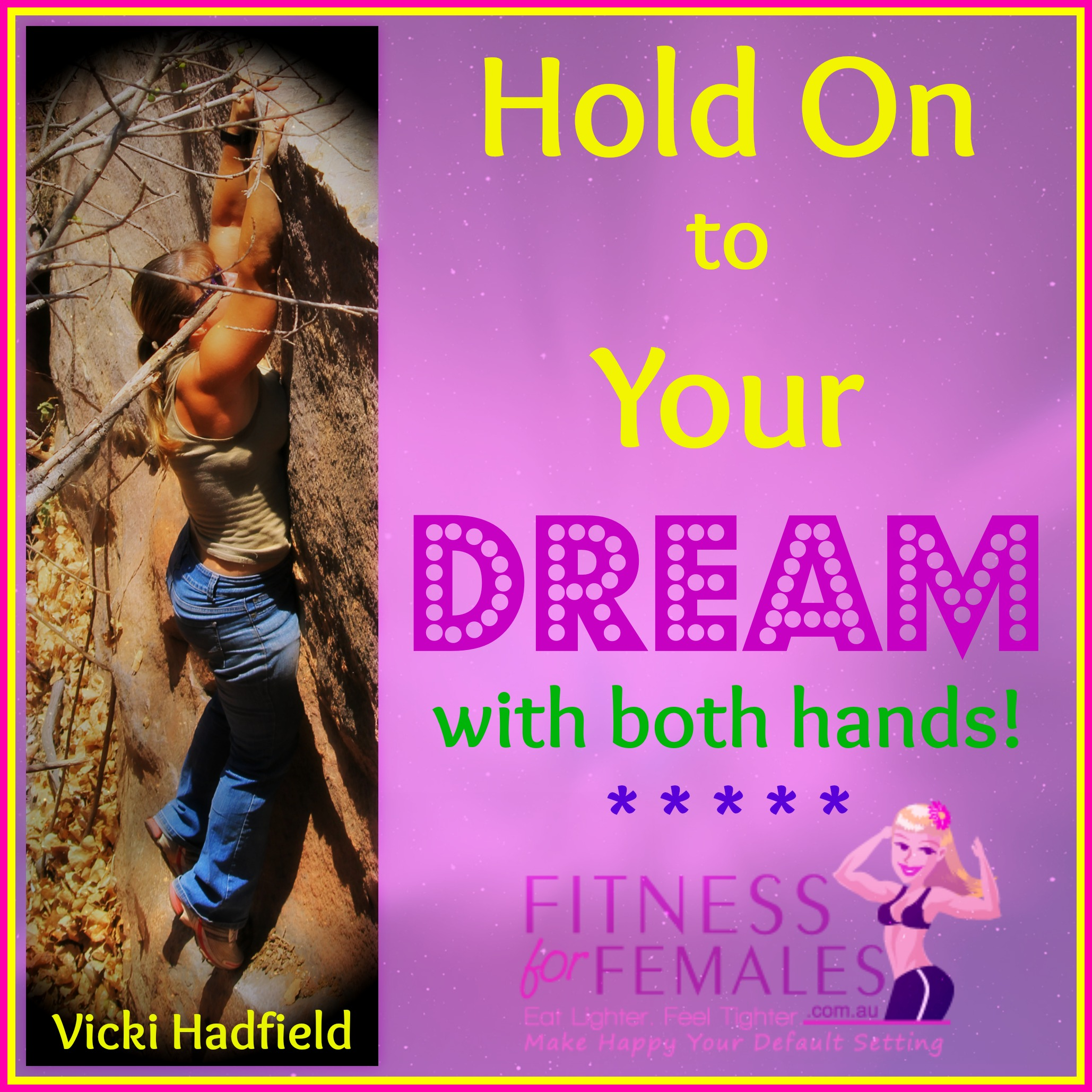 Hold On Dream Both Hands